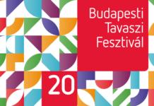 Budapesti tavaszi fesztivál programajánló