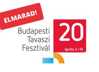 budapesti tavaszi fesztivál koronavírus