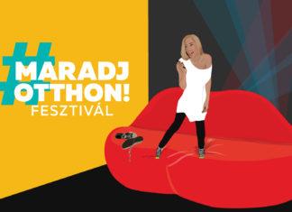Maradj Otthon Fesztivál maradjotthon koronavírus